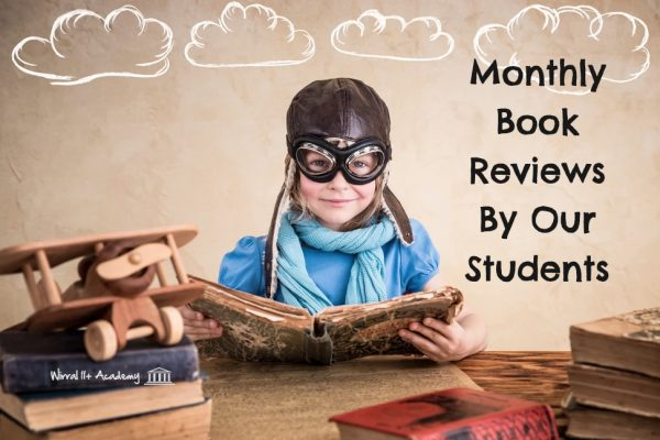 Monthly Book Reviews by Our Students! | Maths, English, Verbal & No-Verbal Reasoning | Wirral 11+ Academy | Wirral Eleven Plus Academy | Wirral | Tutoring Services | Tutor | Tutors | 11+ Exam | CEM